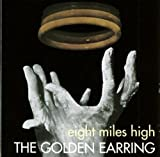 Eight Miles High by Golden Earring (2001-11-05)