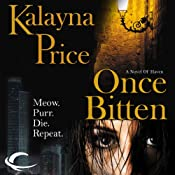 Once Bitten: A Novel of Haven | [Kalayna Price]