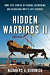 Hidden Warbirds II: More Epic Stories...