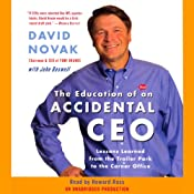 The Education of an Accidental CEO | [David Novak, John Boswell]