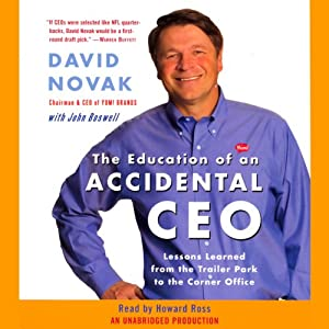 The Education of an Accidental CEO   [David Novak, John Boswell]