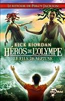 H�ros de l'Olympe - tome 2 : Le Fils de Neptune