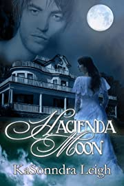 Hacienda Moon (A Time Travel Novel)