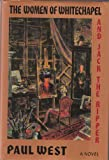 The Women of Whitechapel and Jack the Ripper (0394587332) by West, Paul
