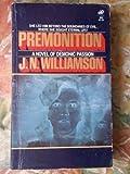 Premonition (0843909595) by Williamson, J. N.