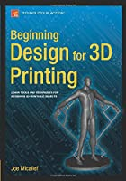 Beginning Design for 3D Printing Front Cover