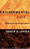 img - for The Environmental Case: Translating Values Into Policy, 2nd ptg book / textbook / text book