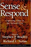 Sense & Respond: Capturing Value in the Network Era