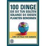 """100 Dinge, die Sie tun sollten, solange Sie diesen Planeten bewohnenvon """"New Scientist"""""""