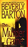 Beverly Barton THE MURDER GAME