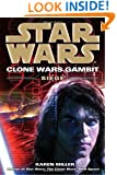 Siege: Star Wars (Clone Wars Gambit) (Star Wars: Clone Wars Gambit - Legends)