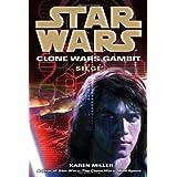 Siege: Star Wars (Clone Wars Gambit)by Karen Miller