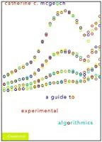 A Guide to Experimental Algorithmics Front Cover