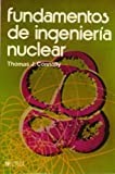 FUNDAMENTOS DE INGENIERIA NUCLEAR ED/83 by CONNOLLY