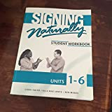 img - for Signing Naturally: Student Workbook, Units 1-6 (Book & DVDs) book / textbook / text book