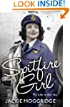 Spitfire Girl: My Life in the Sky