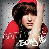 Set The World On Fire ~ Britt Nicole