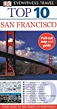 Top 10 San Francisco [With Fold-Out Map] (DK Eyewitness Top 10 Travel Guides)