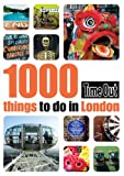 1000 Things to Do in London (Time Out Things to Do in London)