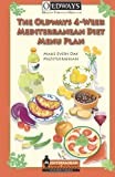 The Oldways 4-Week Mediterranean Diet Menu Plan: Make Every Day Mediterranean
