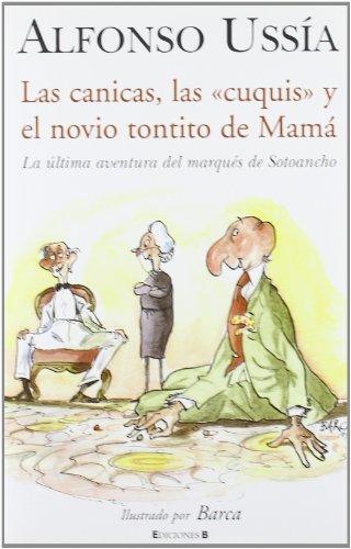 Las Canicas, Las Cuquis Y El Novio Tontito De Mamá descarga pdf epub mobi fb2