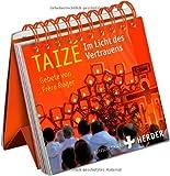 Taizé - Im Licht des Vertrauens: Gebete von Frère Roger