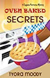 Oven Baked Secrets (Eugeena Patterson Mysteries Book 2)