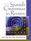 img - for Spanish Grammar in Review (3rd Edition) by James S. Holton (2000-11-23) book / textbook / text book