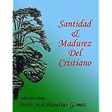 MADUREZ Y SANTIDAD DEL CRISTIANO