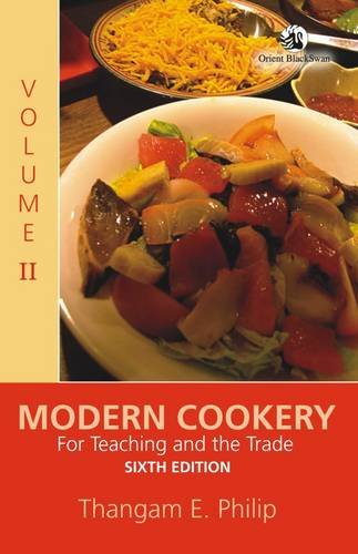 Modern Cookery: For Teaching and the Trade Volume 2, by Thangam E. Philip