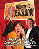 img - for Welcome to JesusLand!: (Formerly the United States of America) Shocking Tales of Depravity, Sex, and Sin Uncovered by God's Favorite Church, Landover Baptist book / textbook / text book