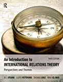 An Introduction to International Relations Theory: Perspectives and Themes