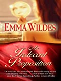 An Indecent Proposition (Thorndike Press Large Print Core Series)