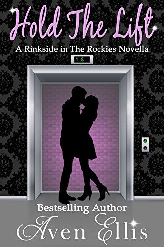 hold-the-lift-a-rinkside-in-the-rockies-novella