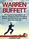 Warren Buffett: 33 Empowering Lessons...