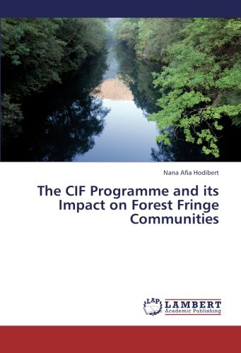 the-cif-programme-and-its-impact-on-forest-fringe-communities