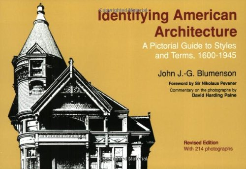 Identifying American Architecture: A Pictorial Guide to...