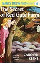 The Secret of Red Gate Farm: Nancy Drew Mystery Stories 6 (       UNABRIDGED) by Carolyn Keene Narrated by Laura Linney