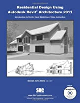 Free Residential Design Using Revit Architecture 2011 Ebook & PDF Download