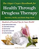 img - for The Edgar Cayce Handbook for Health Through Drugless Therapy   [EDGAR CAYCE HANDBK F] [Paperback] book / textbook / text book
