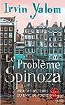 PROBL�ME SPINOZA (LE)
