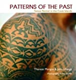 img - for Patterns of the Past: Tattoo Revival in the Cook Islands book / textbook / text book
