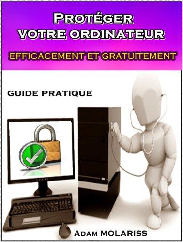 proteger-votre-ordinateur-efficacement-et-gratuitement-guide-pratique-pour-les-debutants-les-distrai