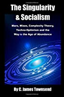 The Singularity and Socialism