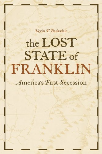 The Lost State of Franklin: America's First Secession (New Directions in Southern History) Picture