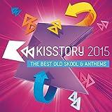 Kisstory 2015 [Explicit]