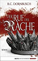 DER RUF DER RACHE: ROMAN (GERMAN EDITION)