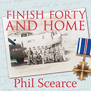 Finish Forty and Home: The Untold World War II Story of B-24s in the Pacific | [Phil Scearce]