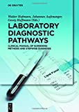 img - for Laboratory Diagnostic Pathways: Clinical Manual of Screening Methods and Stepwise Diagnosis book / textbook / text book