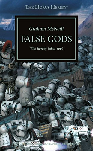 False Gods: The Heresy Takes Root